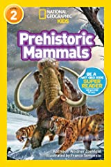 National Geographic Readers: Prehistoric Mammals Kindle Edition