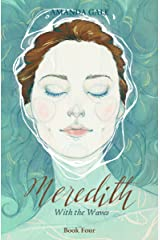 Meredith With the Waves (The Meredith Series Book 4) Kindle Edition