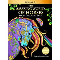 The Amazing World of Horses Adult Coloring Book: Fun, Easy and Relaxing Pages With Unicorns, Pegasus', Dogs, Cats, Birds…