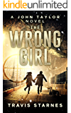 The Wrong Girl (John Taylor Book 3)