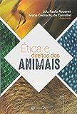 Ética e Direitos dos Animais