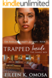 Trapped Inside the Family Box (The African Woman's Journey ~ Book 3)