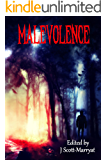 Malevolence: Tales From Beyond the Veil