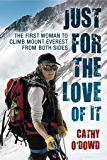 Just for the love of it: The first woman to climb Mount Everest from both sides