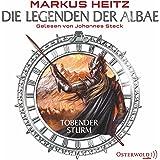 Tobender Sturm (Die Legenden der Albae 4)