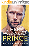 Her Accidental Prince - A Married by Mistake Romance