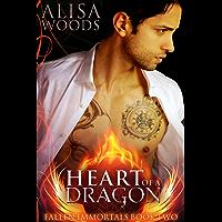 Heart of a Dragon (Fallen Immortals 2) - Paranormal Fairytale Romance (English Edition)