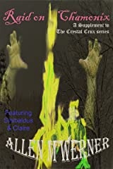 Raid On Chamonix: Supplement One of The Crystal Crux series Kindle Edition
