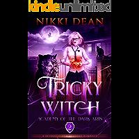 Tricky Witch: A Reverse Harem Academy Romance (Academy of the Dark Arts Book 2)
