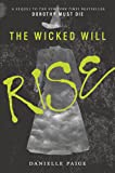 The Wicked Will Rise: 2 (Dorothy Must Die)