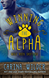 Winning The Alpha (BBW Paranormal Romance) (Wolf Rock Shifters Book 1)