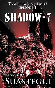 Shadow-7 (Tracking Jane Book 1)