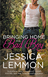 Bringing Home the Bad Boy (Second Chance Book 1)