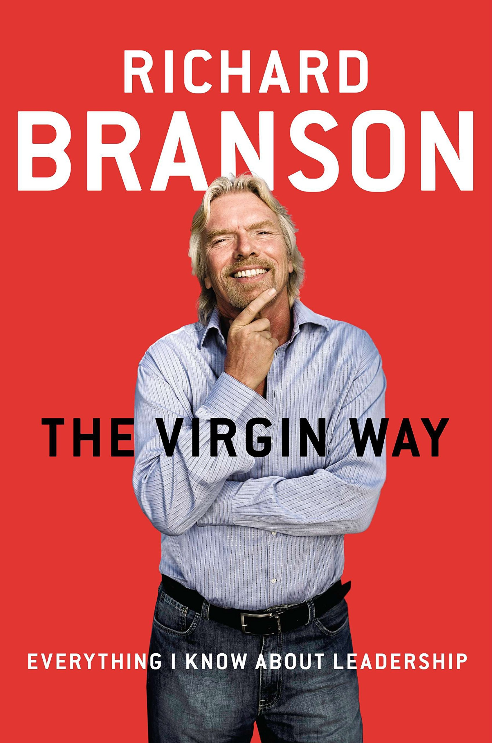 Image result for 'The Virgin Way' by Richard Branson