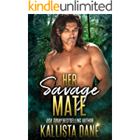 Her Savage Mate: a Sci Fi Alien Alpha Romance (English Edition)