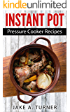 Instant Pot: Pressure cooker recipes for busy people - Instant pot, slow cooker, pressure cooker recipes, quick, and easy Instant Pot recipes for your ... cooker, Pressure cooker recipes, Book 1)