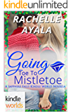 Sapphire Falls: Going Toe to Mistletoe (Kindle Worlds Novella) (My Country Heart Book 2)