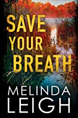 Save Your Breath (Morgan Dane Book 6) Kindle Edition