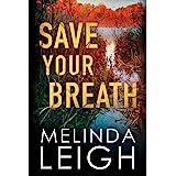 Save Your Breath (Morgan Dane, 6)