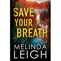 Save Your Breath (Morgan Dane Book 6) (English Edition)