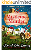 Mistletoe Murder (Dewberry Farm Mysteries Book 4)