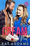 Cream-Pied (DTF (Dirty. Tough. Female.) Book 2)