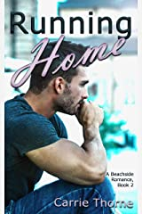 Running Home: A Beachside Romance, Book 2 Kindle Edition