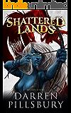 Shattered Lands: A LitRPG Series