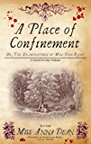 A Place of Confinement (Dido Kent Mysteries Book 4)