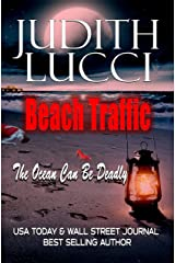 Beach Traffic: The Ocean Can Be Deadly Kindle Edition