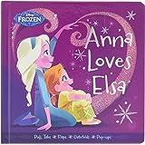 Frozen Anna Loves Elsa (Frozen (Disney Press))
