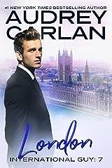 London (International Guy Book 7) Kindle Edition