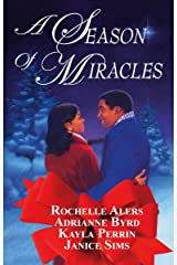 A Season Of Miracles: An Anthology Paperback