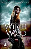 Witch Wood: The Harvesting Series Book 4