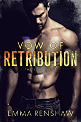 Vow of Retribution Kindle Edition
