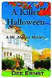 A Killer Halloween: A Mt. Abrams Mystery (The Mt. Abrams Mysteries Book 3)