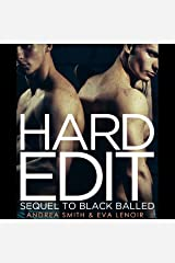 Hard Edit: Sequel to Black Balled