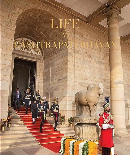 Life in Rashtrapati Bhavan