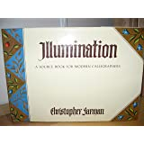 Illumination: A Source Book for Modern Calligraphers