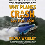 Why Planes Crash Case Files: 2001