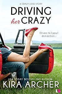 Driving Her Crazy (Crazy Love)