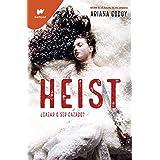 Heist (Spanish Edition)