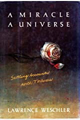 A Miracle, a Universe: Settling Accounts with Torturers Kindle Edition