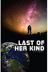 Last of Her Kind Kindle Edition