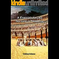 A Evangelização na Igreja Primitiva