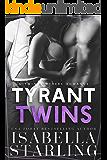 Tyrant Twins: A Dark Twin Romance
