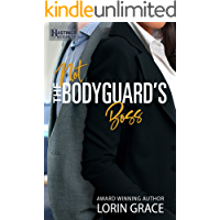 Not the Bodyguard's Boss: Sweet Bodyguard Romance (Hastings Security Book 3) (English Edition)