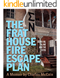 The Frat House Fire Escape Plan: Sigma Nu, Tulane and the 1970s,