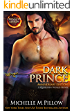 Dark Prince: A Qurilixen World Novel (Dragon Lords Anniversary Edition)
