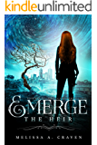 Emerge: The Heir: (Immortals of Indriell Book 4)